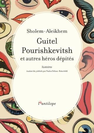 Couverture de Guitel Pourishkevitsh et autres héros dépités