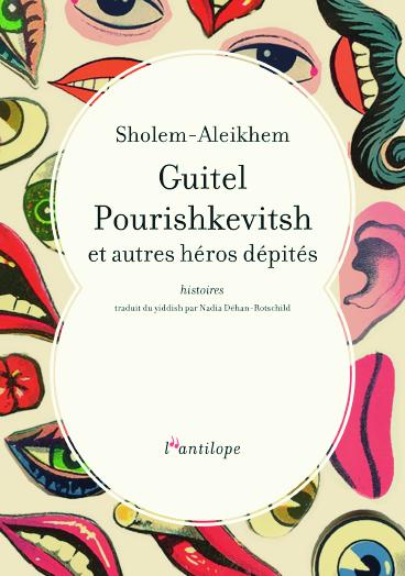 Guitel Pourishkevitsh et autres héros dépités