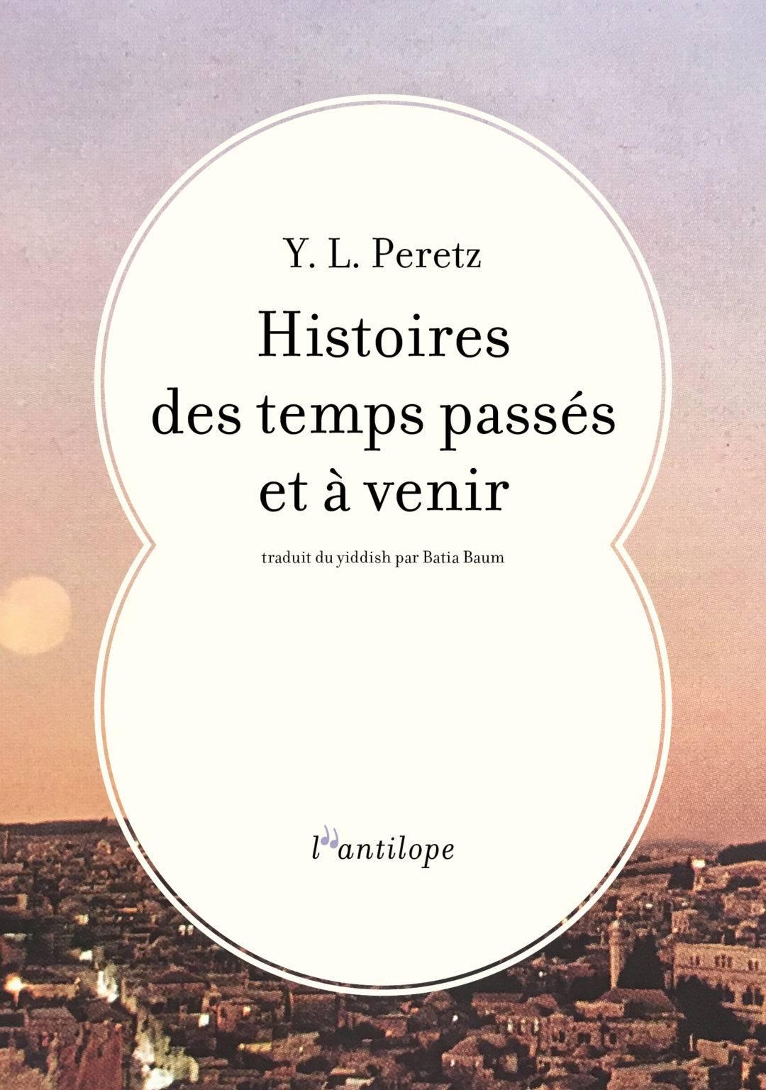 Histoire des temps passés et à venir